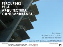 Percursos pela Arquitetura Contemporânea - Em Braga